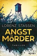 Angstmoerder von Lorenz Stassen